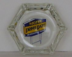 Vintage Motel Glass Ashtray  Prime Rate/ by theevintageshop, $9.95   vintage Xmas gifts under 10.00