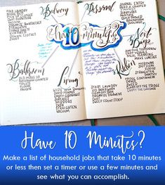 Have 10 minutes? Make a bullet journal collection with a list of household jobs that take 10 minutes or less then see what you can accomplish. 10-Minute Task List