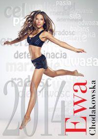 Kalendarz 2014, Ewa Chodakowska, Motywacje i Inspiracje