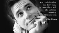 Juts do it :)  Jim Carrey - the best comedian and  inspirational person !  #JimCarrey #motivation #inspiration #thinkbig