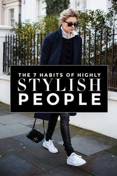 Fashion Advice: The 7 Habits of Highly Stylish People