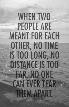 Love quote : Soulmate Quotes : Long Distance Relationship Quotes Him