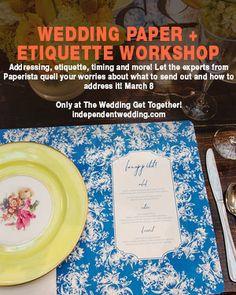 Wedding paper + Etiquette workshop, only at The Wedding Get Together from independentwedding.com