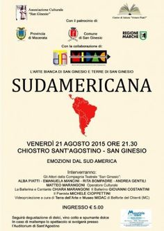 """Teatro: """"Sudamericana, Emozioni dal Sud America"""" a San Ginesio venerdì 21 agosto"""