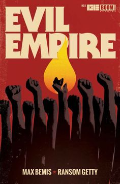 Preview: Evil Empire #1, Cover - Comic Book Resources