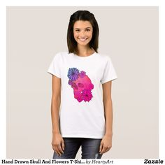 Hand Drawn Skull And Flowers T-Shirt For Her - Fashionable Women's Shirts By Creative Talented Graphic Designers - #shirts #fashion #design #fashiondesign #designer #fashiondesigner #style