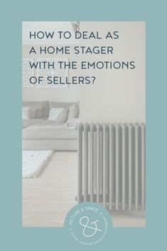 How to deal as a Home Stager with the emotions of sellers? As a Home Stager, you work with the emotions of buyers to present properties as attractive as possible. But, how do you deal with the feelings of the sellers? via Home Staging Tips, Real Estate Photographer, Photography Business, Entrepreneurship, Tutorials, Feelings, Space, Blog, Advice