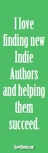 #iLoveEbooks #Quote Helping Indie Authors