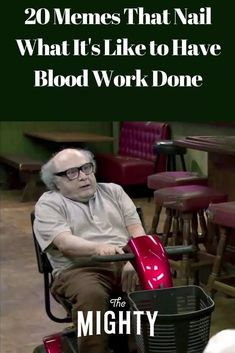 20 Memes That Describe What It's Like to Get Blood Work Done | The Mighty Chronic Illness Humor, Chronic Pain, Work Memes, Work Humor, Endometriosis, Fibromyalgia, Silent Reflux, Cidp