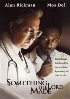 'Something the Lord Made' (Alan Rickman, Mos Def).  One of my favorite movies.