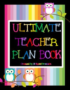 Ultimate Teacher Plan Book - 30 Pages of Valuable Templates http://www.teacherspayteachers.com/Store/MadForKinder