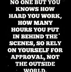 Great quote! Work hard