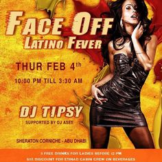 FACE OFF is back with a new twist introducing a first new concept established in Abu Dhabi. LATIN FEVER REGGAE NIGHTS.  Organized and Managed by CREATE EVENTS MANAGEMENT Hosted in LEGENDS NIGHTCLUB Music by DJ TIPSY playing the best URBAN LATIN REGGAE MUSIC that makes you groove twerk and shake. - Party starts at 11 PM - Dress code: Smart & casual - Age restricted 21 (and please get your emirates ID or Passport hard copies) - 3 free drinks for ladies before 12 AM - Free Entrance - 50%…