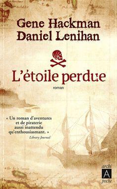 Gene Hackman  Daniel Lenihan  L'étoile perdue    Création Atelier dpcom.fr  © David & Myrtille