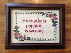 Finished Framed Cross Stitch Oscar Wilde - Everything Popular Is Wrong