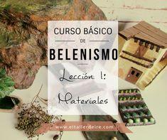 Curso básico de belenismo - LECCIÓN 1: Materiales