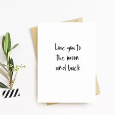I Love You to the Moon and Back - Greeting Cards - Cute Couples Card - For her - him - I Love you Cards