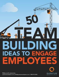 [50 Team Building Ideas to Engage Employees] Are your team building ideas old and tired? In a snap, team building activities can go from lame to fun, sloppy to purposeful, and fruitless to motivational. Freshen up your repertoire with these contemporary, purpose-driven ideas for the workplace.  http://www.quantumworkplace.com/future-of-work/5-team-building-ideas-increase-employee-engagement/