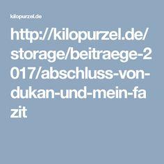 http://kilopurzel.de/storage/beitraege-2017/abschluss-von-dukan-und-mein-fazit