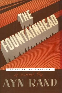 "the individualism in howard roark in the fountainhead by ayn rand The hero of that novel is howard roark ,"" "" productiveness,"" "" independence "" and "" individualism"" the fountainhead and ayn rand's."
