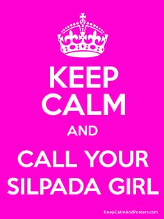 Keep Calm and CALL YOUR SILPADA GIRL Poster  C: 304-839-7274