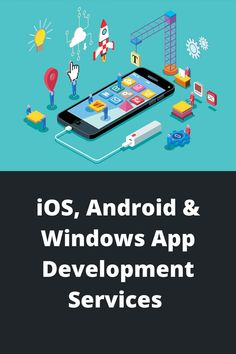 Make your product and services easily accessible for your customer's with a mobile app. Get Android, iOS, and windows app development services in India. Top Apps, Android Windows, Mobile App Development Companies, Ios, India, Goa India, Indie, Indian