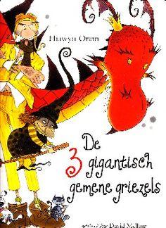 De 3 gigantisch gemene griezels - Hiawyn Oram