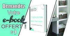 ♡ Demandez votre e-book ici (c'est OFFERT ! Style Deco, Coin, Styles, Books, Design, Organization, Fire, Fall Winter, Colors
