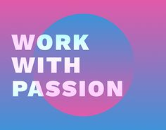 "Check out new work on my @Behance portfolio: ""— Work With Passion —"" http://be.net/gallery/54244357/-Work-With-Passion-"