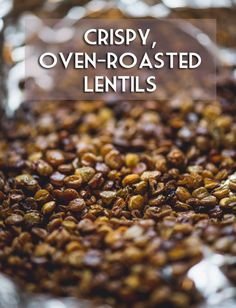 Crunchy Garlic Lentil Snack - you would need to adjust the seasoning and oil. But this could be a make ahead snack or something you could toss on salad at work if no protein option is available. Lentil Recipes, Vegetarian Recipes, Snack Recipes, Cooking Recipes, Healthy Recipes, Snacks Ideas, Roasted Lentils, Dried Lentils, Roasted Garlic