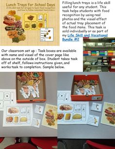 Filling lunch trays is a life skill useful for any student. This task helps students with food recognition by using real photos and the visual effect of actual tray placement of the food items.
