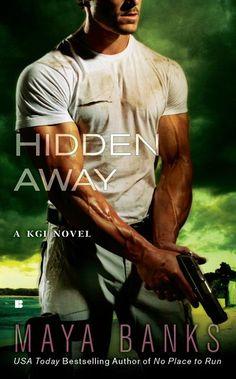 Maya Banks - Hidden Away - A KGI Novel