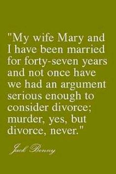 Divorce, never.