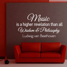 Music Wall Decals Quotes Vinyl Lettering Music Is A Higher Revelation Than All Wisdom And Philosophy Beethoven Quote Living Room Decor Q009