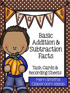 Fall Addition And Subtraction Task Cards Printables Fern Smiths