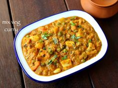 mixed vegetable curry or sabzi recipe prepared mainly with choice of vegetables. it can be ideal north indian cuisine curry recipe for roti or chapathi with flavors from all the veggies. Paneer Recipes, Curry Recipes, Kitchen Recipes, Vegetable Recipes, Indian Food Recipes, Vegetarian Recipes, Cooking Recipes, Cooking Ideas, Soup Recipes