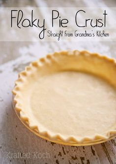 Flaky Pie Crust Recipe & 10 Tips for a Perfect Pie Crust