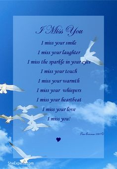 I Miss You poem. Welcome to repin and share enjoy