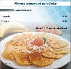 1 banana crush and pass the 2 eggs, stir everything, roast in oil. Slovak Recipes, Banana Pancakes, Vegan Vegetarian, Healthy Snacks, Food And Drink, Cooking Recipes, Gluten Free, Sweets, Breakfast