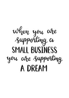 Small Business Saturday | Shop Small | Support Local | Buy Local | Support A Dream | Printable Quote Instant Download A3, A4, A5 | Wall Art #SmallBusinessSaturday #Shoplocal #ShopSmall #BuyEtsy #SmallBusiness #Printable #WallArt #HomeDecor