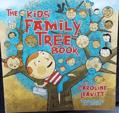 This book is great for preschoolers and early elementary aged children who are interested in working on their own family tree.