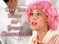 Can You Name All The Grease Characters?
