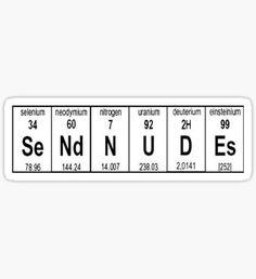 Send Nudes Science Edition Sticker
