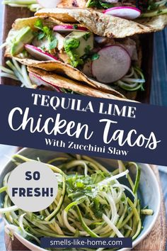 Tequila lime chicken tacos are amazing tacos paired with a limey zucchini slaw or salsa and guac. Just add a fresh margarita and call dinner done! Tequila Lime Chicken, Lime Chicken Tacos, Quick Weeknight Dinners, Mexican Food Recipes, Ethnic Recipes, One Pot Pasta, Chicken And Dumplings, One Pot Meals, Zucchini