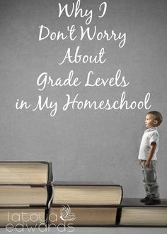 My children don't know what grade they are in. Neither do I. For my homeschool I have chosen not to focus on grade levels. Come find out why and how I know if my children are learning what they need to.