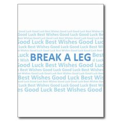 """PERSONALISED WITH ANY GREATING//ANY NAME//ANY TEXT /""""BREAK A LEG/"""" THEATRICAL CARD"""