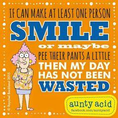 Hope I make you smile today!!!