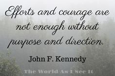 John F. Kennedy - Quote Of The Week - The World As I See It