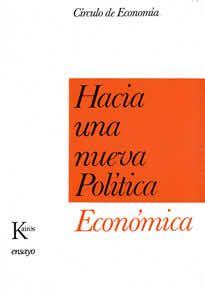 Hacia una nueva Política Económica de Círculo de Economía editado por Kairós. El lector se encuentra ante un informe que presupone unos presupuestos ideológicos, pero que no los disimula; un texto que se situa, por así decirlo, en las antípodas de la demagogía. El informe está escrito desde el punto de vista de la economía de mercado y con una constante de fondo: Europa.