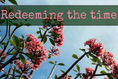 redeeming the time devotional